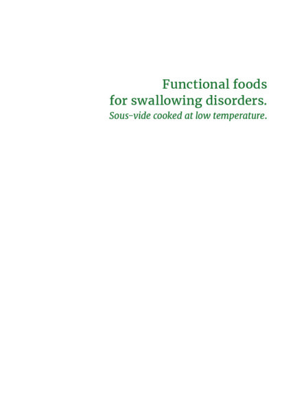 Functional foods for swallowing disorders